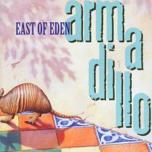 CD Armadillo East of Eden